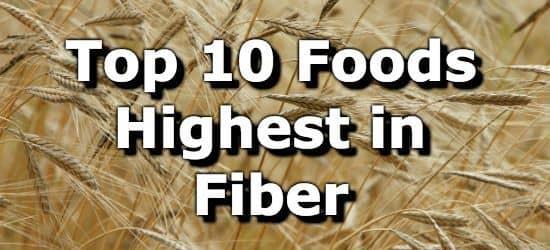 The Top 10 Foods Highest in Fiber