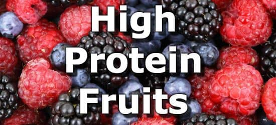 23 Fruits Highest In Protein