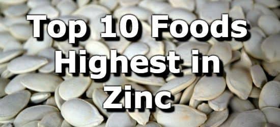 Top 10 Foods Highest in Zinc