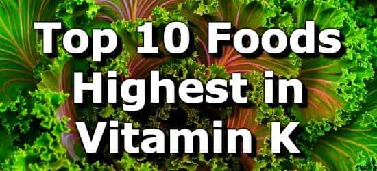 Top 10 foods highest in vitamin k