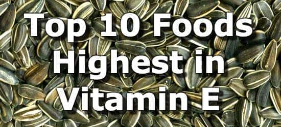 Top 10 Foods Highest in Vitamin E You Can't Miss